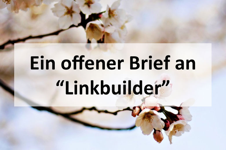 Offener-Brief-an-Linkbuilder